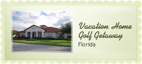 Vacation Home, Florida